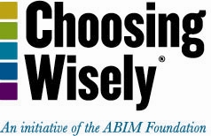 Choosing Wisely An Initiative of the ABIM Foundation