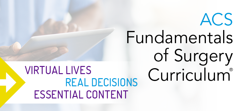 ACS Fundamentals of Surgery Curriculum