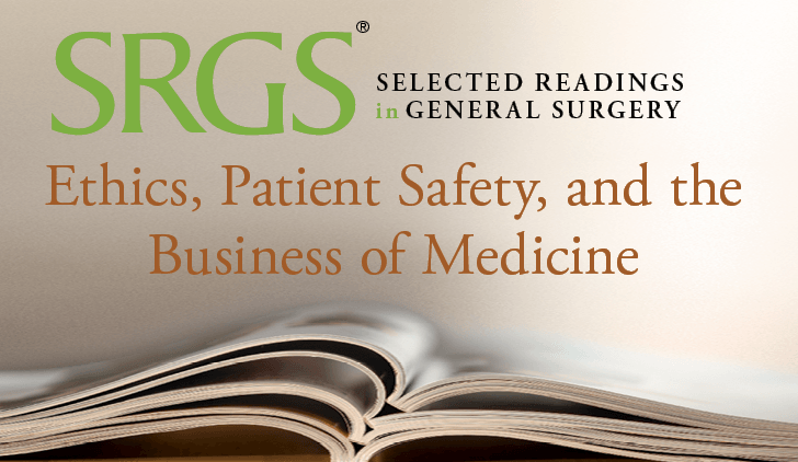 Ethics, Patient Safety & the Business of Medicine cover